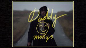 Mokyo – «Daddy»